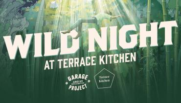 WILD NIGHT; Terrace Kitchen X Garage Project