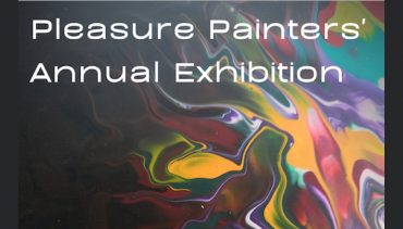 Pleasure Painters' Annual Exhibition